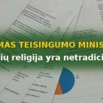 Klausimas Teisingumo ministerijai – kodėl lietuvių religija netradicinė Lietuvoje?