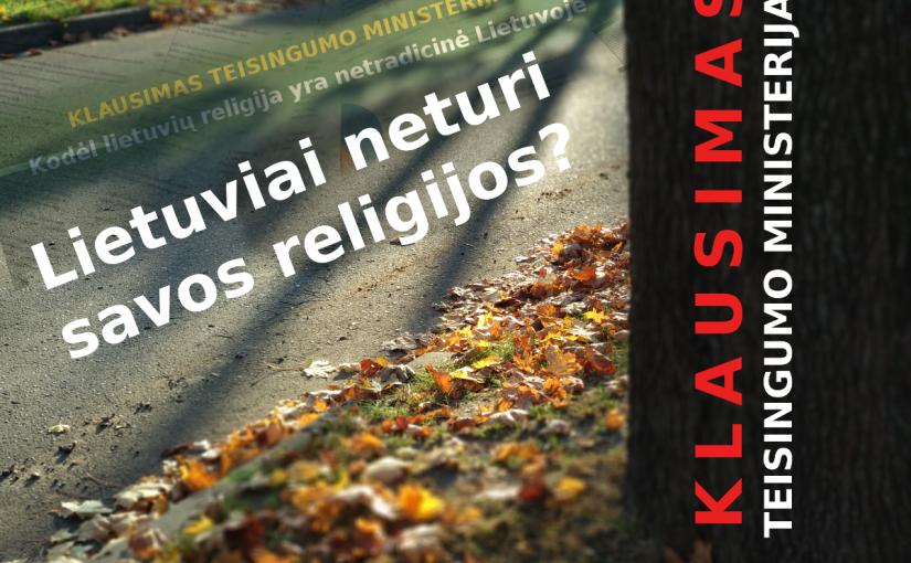 Klausimas Tesingumo ministerijai – lietuviai negali turėti savos religijos? (4 laiškas)